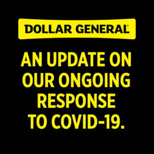 Dollar General's COVID-19 Update From CEO Todd Vasos